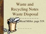 Waste and Recycling Notes Waste Disposal