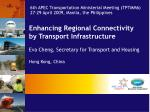 Enhancing Regional Connectivity  by Transport Infrastructure