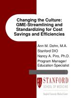 Changing the Culture: GME-Streamlining and Standardizing for Cost Savings and Efficiencies