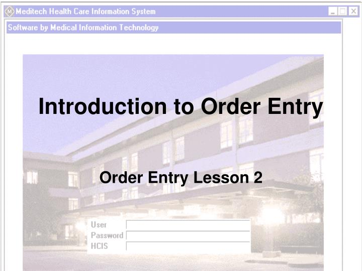 introduction to order entry n.