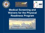 Medical Screening and Waivers for the Physical Readiness Program
