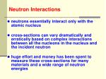 Neutron Interactions