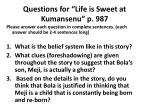 """Questions for """"Life is Sweet at  Kumansenu """" p. 987"""