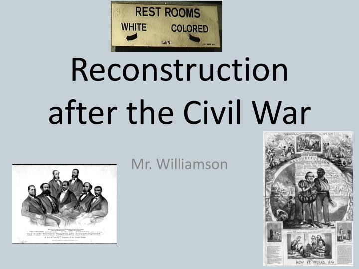 reconstruction after the civil war n.