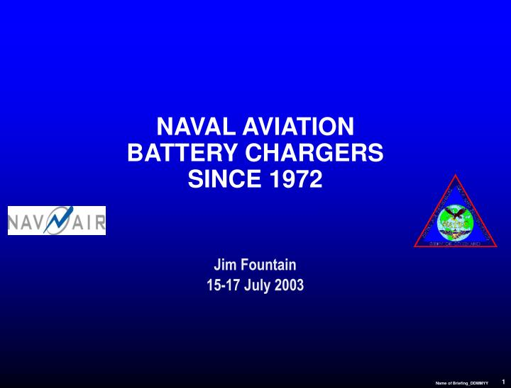 naval aviation battery chargers since 1972 n.