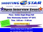 Place: Golden Eagle Bingo Hall Date: Wednesday October 16 th 2013 Time: 9:00 am – 11:00 am