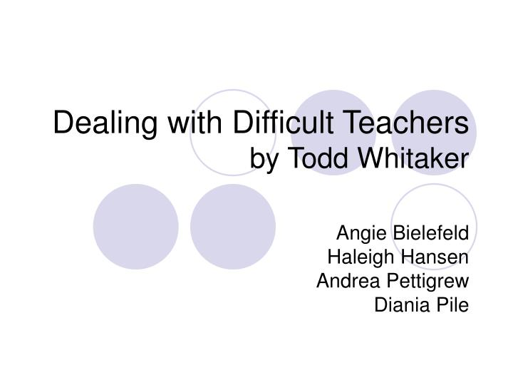 dealing with difficult teachers by todd whitaker n.