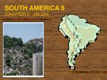 SOUTH AMERICA II (CHAPTER 5: 234-263)