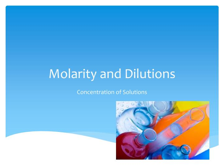 molarity and dilutions n.