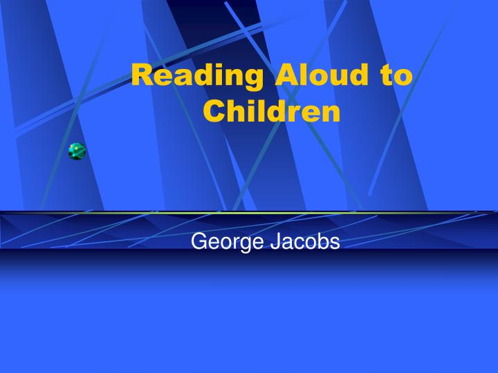 reading aloud to children n.