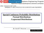 Special Continuous Probability Distributions Normal Distributions Lognormal Distributions
