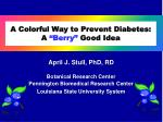 "A Colorful Way to Prevent Diabetes: A ""Berry"" Good Idea"