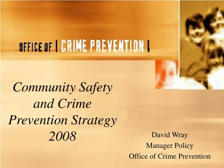 community safety and crime prevention strategy 2008 n.