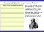 Choose a Side: Benedict Arnold: Hero or Traitor?