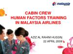 CABIN CREW   HUMAN FACTORS TRAINING IN MALAYSIA AIRLINES