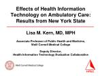 Effects of Health Information Technology on Ambulatory Care:  Results from New York State