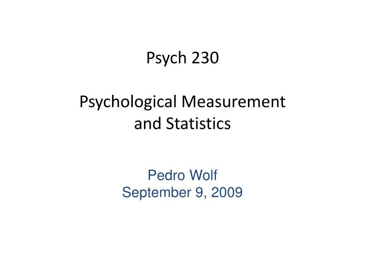 psych 230 psychological measurement and statistics n.