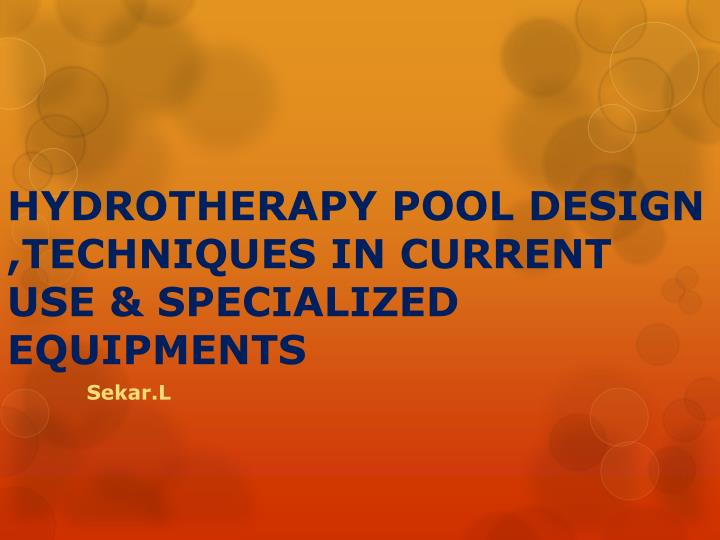 hydrotherapy pool design techniques in current use specialized equipments n.
