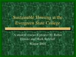 Sustainable Housing at the Evergreen State College