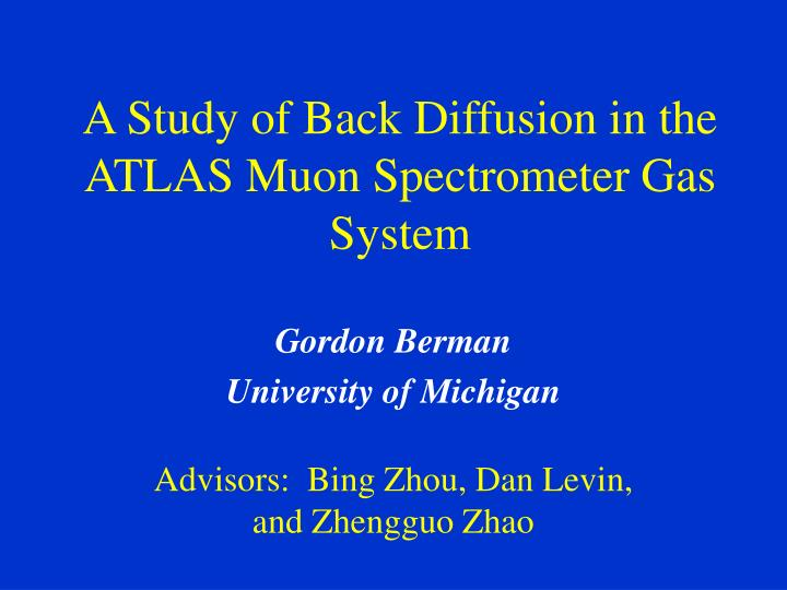 a study of back diffusion in the atlas muon spectrometer gas system n.