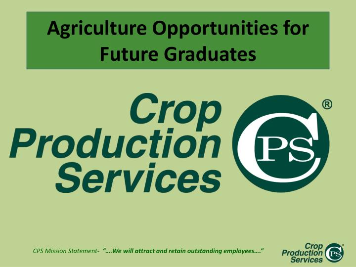 agriculture opportunities for future graduates n.