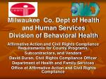Milwaukee Co. Dept of Health and Human Services Division of Behavioral Health