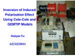 Inversion of Induced Polarization Effect Using Cole-Cole and GEMTIP Models