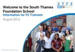 Welcome to the South Thames Foundation School