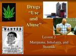 "Drugs ""Use and Abuse"""