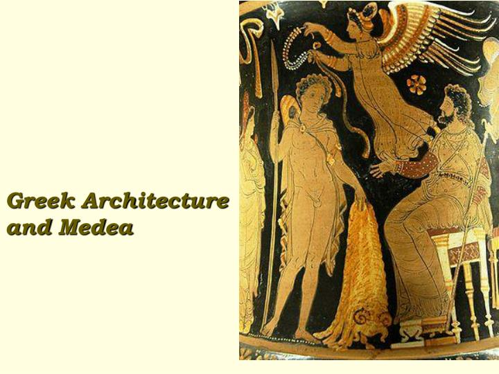 greek architecture and medea n.