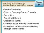 Delivering Service Through Intermediaries & Electronic Channels