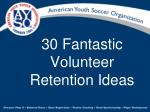 30 Fantastic Volunteer Retention Ideas