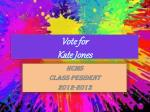 Vote for Kate Jones