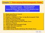 Chapter 7 	Time-varying Electromagnetic Fields