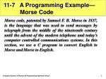 11-7 A Programming Example— Morse Code