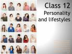 Class 12 Personality  and lifestyles