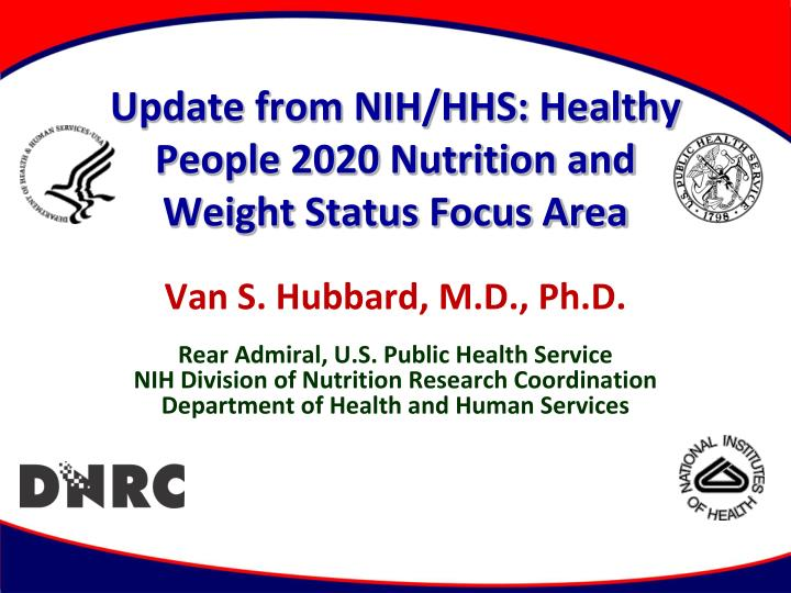 update from nih hhs healthy people 2020 nutrition and weight status focus area n.