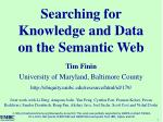 Searching for Knowledge and Data on the Semantic Web