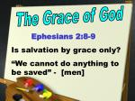 "Ephesians 2:8-9 Is salvation by grace only? ""We cannot do anything to be saved"" - [men]"