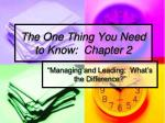 The One Thing You Need to Know:  Chapter 2