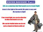 EXCESS BAGGAGE! Part 2