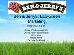 Ben & Jerry's: Eco-Green Marketing