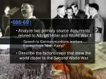 686-69 1  Analyze two primary source  documents  related to Adolph Hitler and World War II: