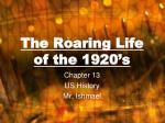 The Roaring Life of the 1920's