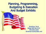 Planning, Programming, Budgeting & Execution And Budget Exhibits