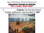 Super 100 Greatest American History Facts Colonization Through the Civil War
