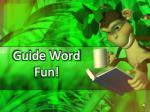 Guide Word Fun!