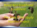 Boost Non-traditional Enrollment: The Ohio STEM Equity Pipeline Project