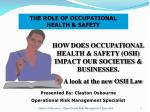 THE ROLE OF OCCUPATIONAL HEALTH & SAFETY