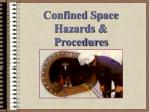 Confined Space Hazards & Procedures
